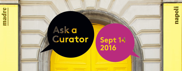 askacurator museo madre