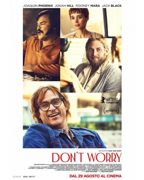 Gus Van Sant con Don't Worry