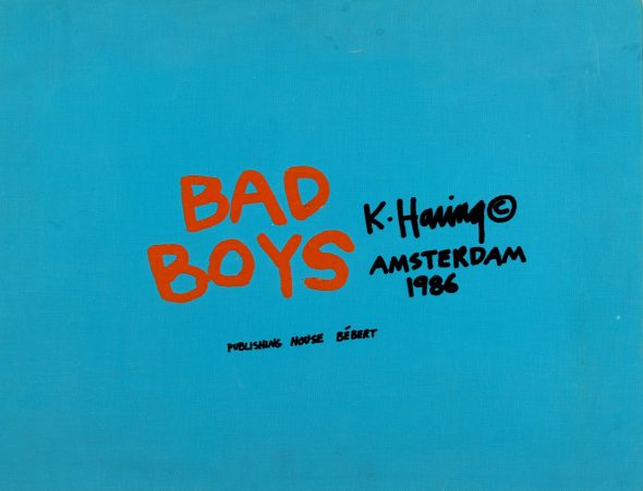 Lotto 221 HARING, Keith (1958-1990) - Bad Boys. Amsterdam: Bebert, 1986. Valutazione € 8.000-12.000